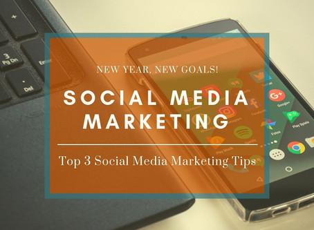 Top 3 Social Media Marketing Tips