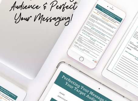 Perfect Your Messaging by Identifying Your Target Audience + A Freebie!