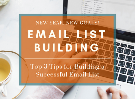Top 3 Tips for Building a Successful Email List