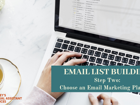 Email List Building Series: Step 2 - Choose an Email Marketing Platform