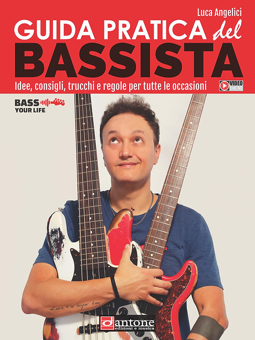 Luca Angelici - GUIDA PRATICA DEL BASSISTA