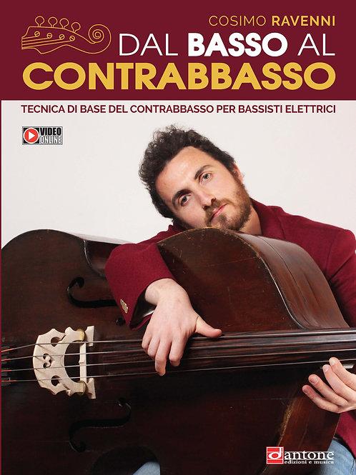 Cosimo Ravenni - DAL BASSO AL CONTRABBASSO