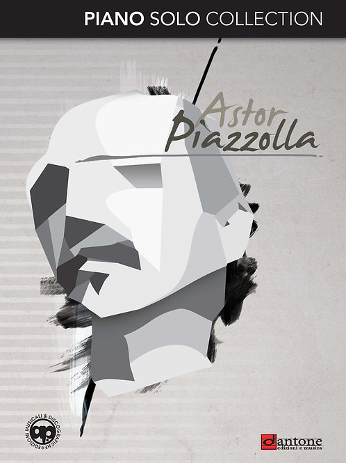Astor Piazzolla - PIANO SOLO COLLECTION