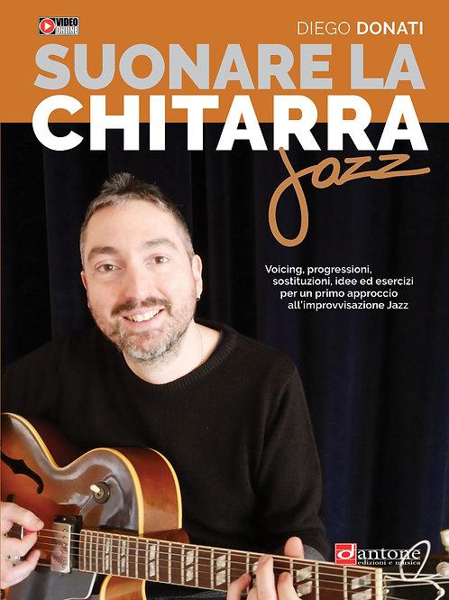 Diego Donati - SUONARE LA CHITARRA JAZZ