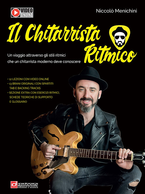 Niccolò Menichini - IL CHITARRISTA RITMICO
