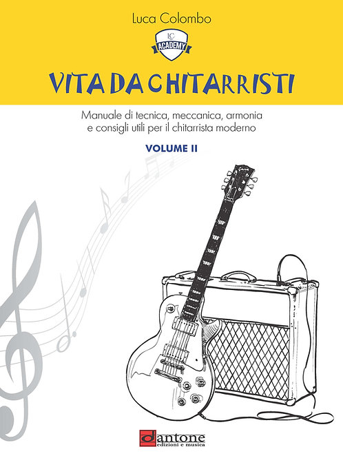 Luca Colombo - VITA DA CHITARRISTI Volume II