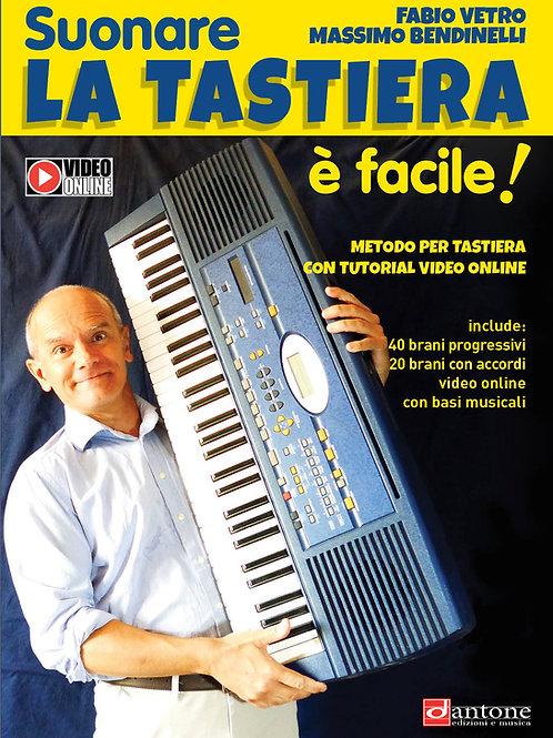 Fabio Vetro, Massimo Bendinelli - SUONARE LA TASTIERA É FACILE!