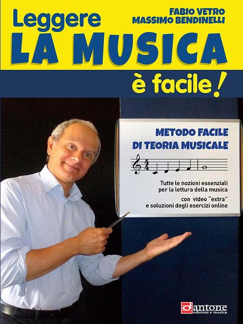 Fabio Vetro, Massimo Bendinelli - LEGGERE LA MUSICA É FACILE!