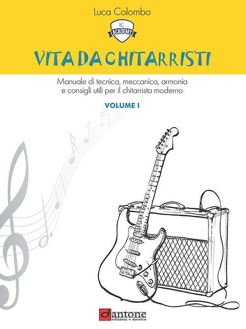Luca Colombo - VITA DA CHITARRISTI Volume I