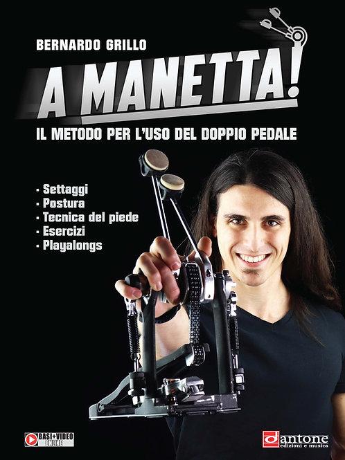 Bernardo Grillo - A MANETTA!