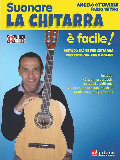 Angelo Ottaviani - Fabio Vetro - SUONARE LA CHITARRA É FACILE!