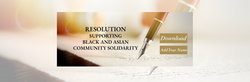 Resolution Supporting Black and Asian Community Solidarity