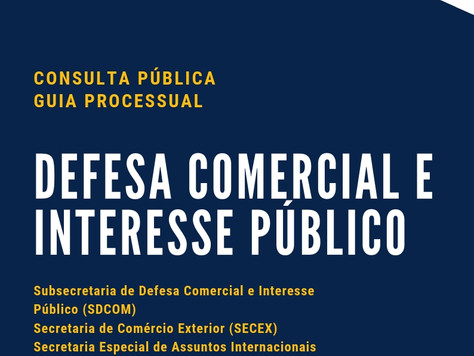 Defesa Comercial e Interesse Público: nova regulamentação dos processos!