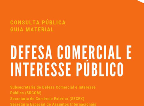Defesa comercial e interesse público: critérios de análise material!