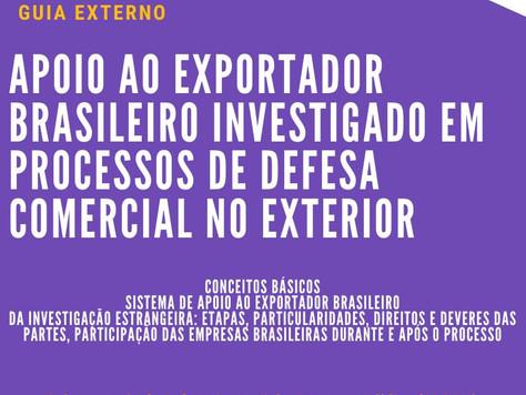 Publicado Guia de Apoio ao Exportador Brasileiro Investigado em Processos de Defesa Comercial no Ext