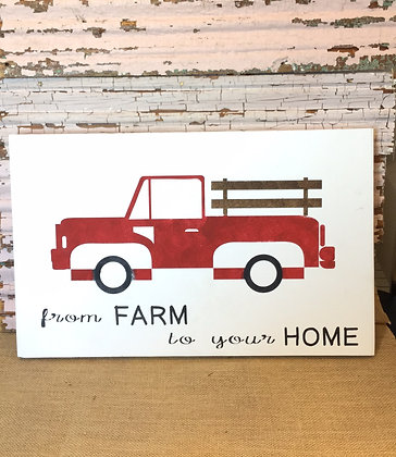 From Farm to Your Home Sign
