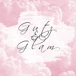 Gutz and Glam
