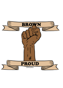 Brown and Proud