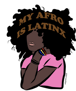 My Afro is Latinx
