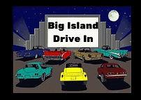 big island drive in.jpg