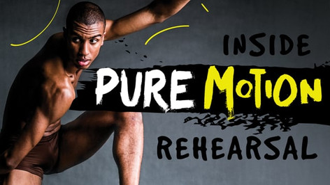 Rehearsal for Pure Motion