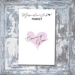 Copy of Coming soon Magnolia Ink market.