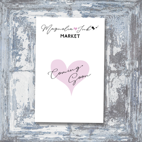 Copy of Coming soon Magnolia Ink market.