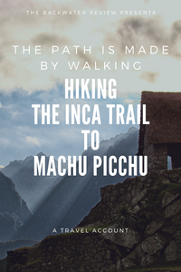 Two Day Inca Trail Peru