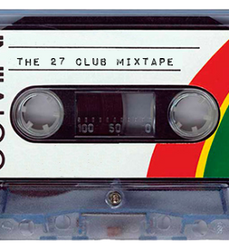 The 27 Club Mixtape