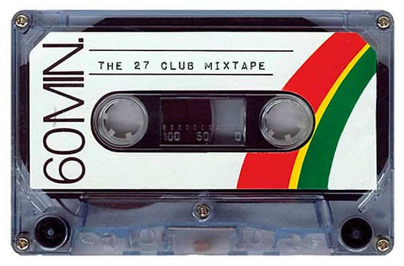 The 27 Club Mixtape