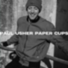 Paul Usher - Paper Cups - Single Covers