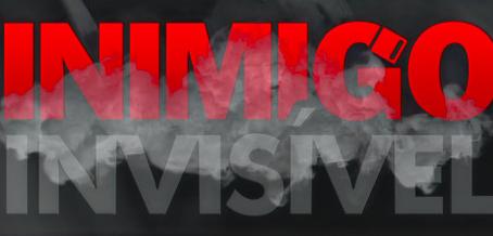 Campanha Inimigo Invisível