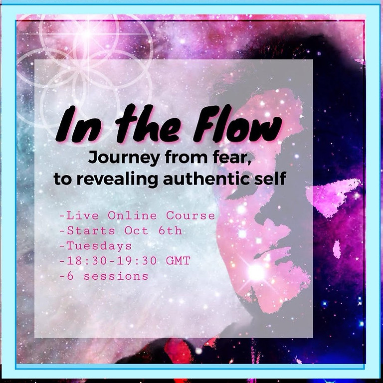 In the flow - Journey from fear to revealing authentic self