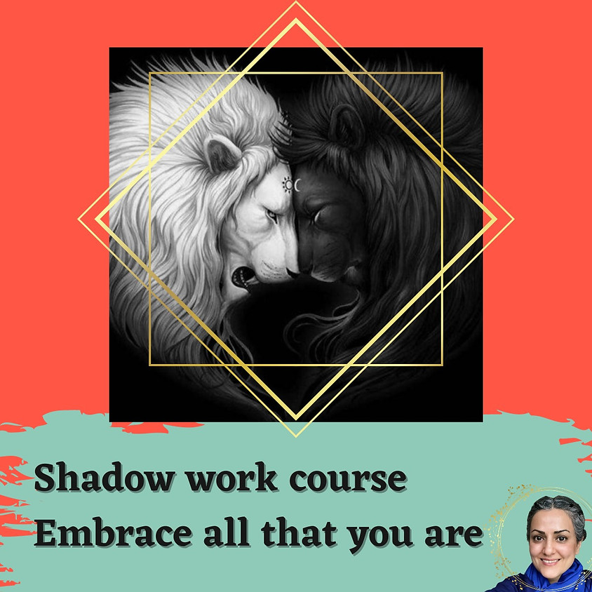 Embrace all that you are | Shadow-work