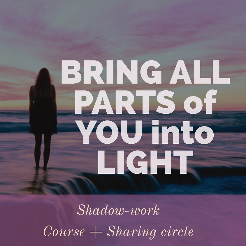 Bring All Parts of you into Light