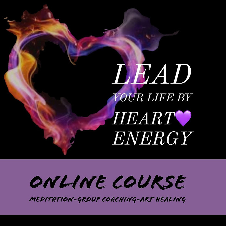 Lead your life by heart energy