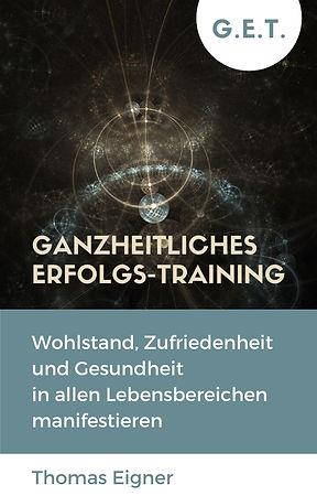 Buch Ganzheitliches Erfolgs-Training Thomas Eigner