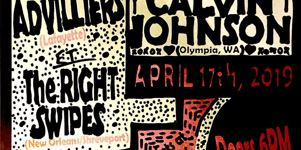 Calvin Johnson w/ Right Swipes  & The Advillers
