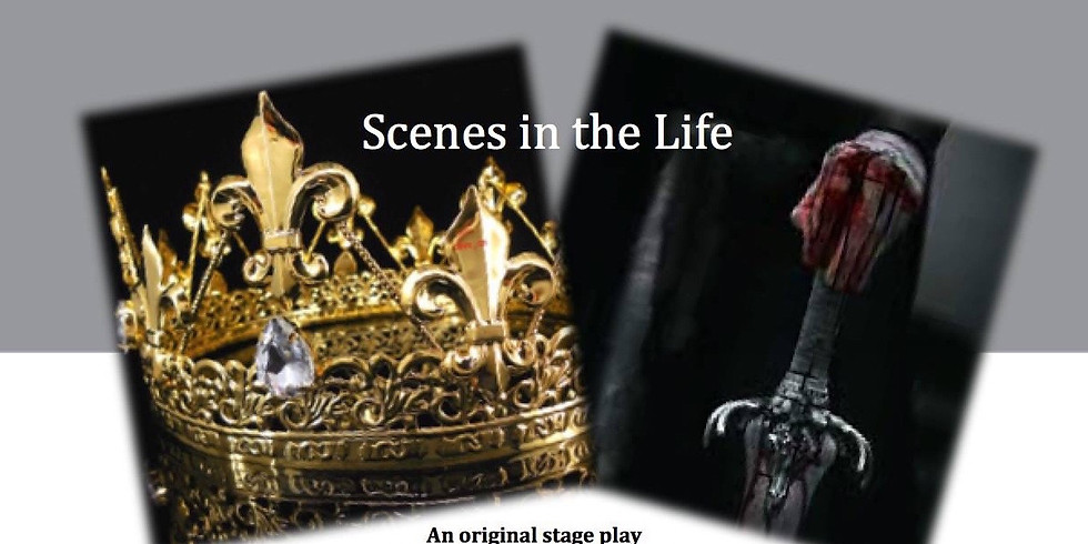 Scenes in the Life
