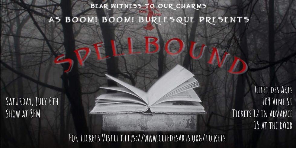 """Boom! Boom! Burlesque: """"Spellbound"""""""