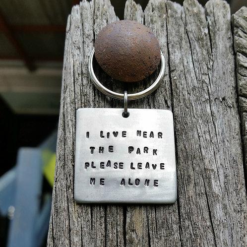 I LIVE NEAR THE PARK - KEY RING