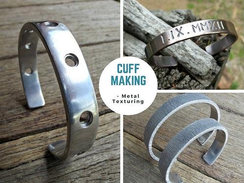 CUFF MAKING - METAL TEXTURING WORKSHOP
