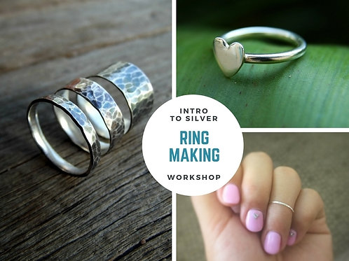 INTRO TO SILVERSMITHING - RING MAKING WORKSHOP 14th NOV