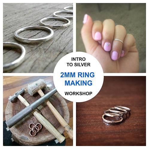 INTRO TO SILVERSMITHING - 2mm RING MAKING WORKSHOP