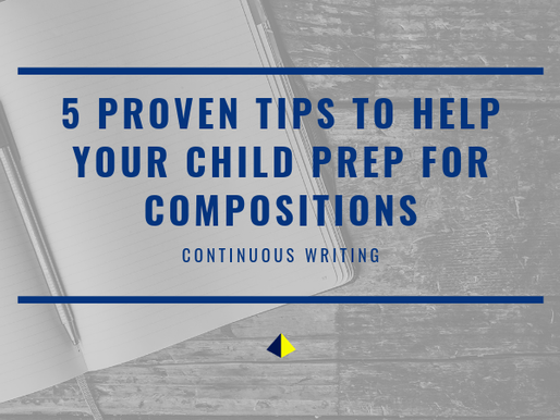 5 Proven Tips to Help Your Child Prep for Compositions