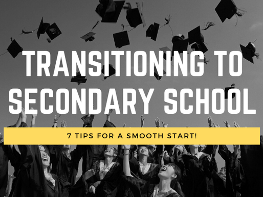 7 tips to help your child transition smoothly to secondary school