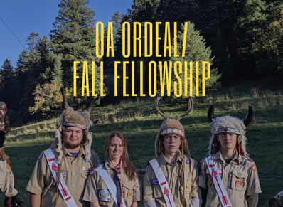 Order of the Arrow Ordeal this month!