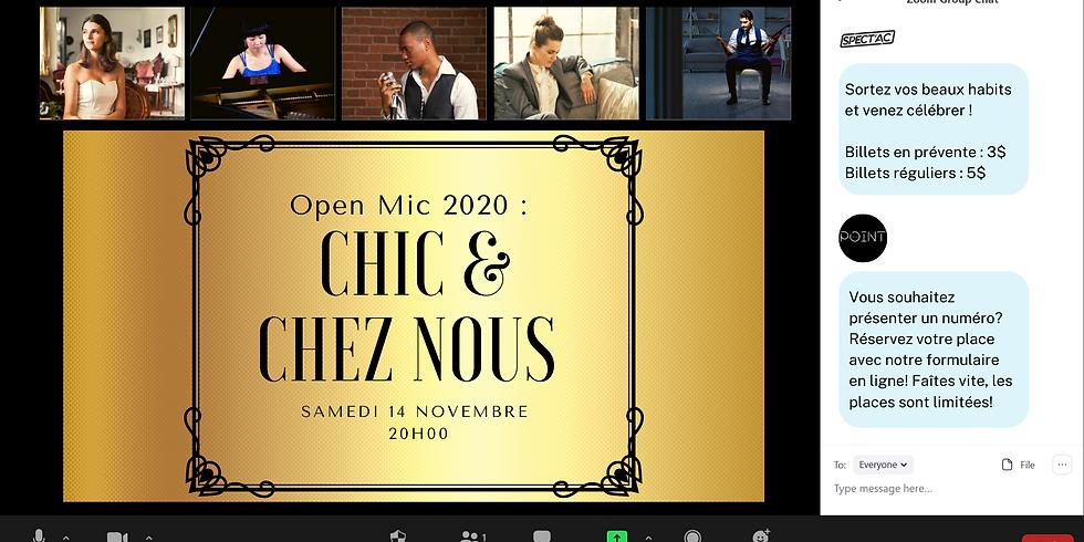 Open Mic 2020 : Chic & Chez Nous