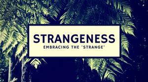 Embracing the Strange