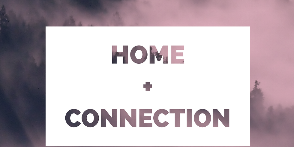 HOME + CONNECTION